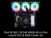 Thermaltake New Floe RC360 / RC240 ARGB Liquid All In One CPU & RAM Cooler Kit