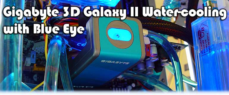 Gigabyte 3D Galaxy II & Blue Eye Water cooling - Copyright 2006 Guru3D.com