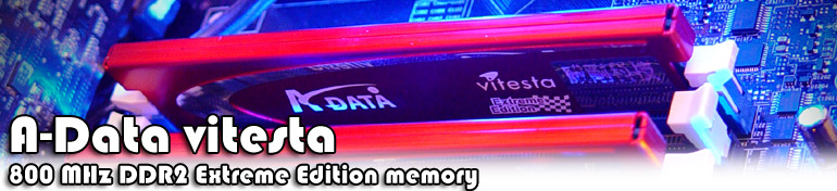 A-DATA Vitesta DDR2-800 Extreme memory review