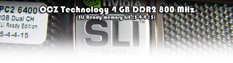 OCZ Technology SLI-Ready Edition 4GB PC2-6400 DDR2 DIMM Dual Channel Kit