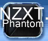 NZXT Phantom Chassis