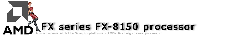 AMD FX 8150 processor review