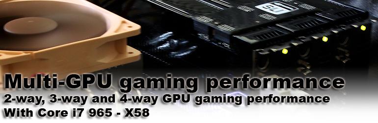Core i7 Multi-GPU SLI Crossfire Game performance review - 1